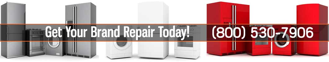Appliance Brands Repair and Service. Tel: (800) 530-7906