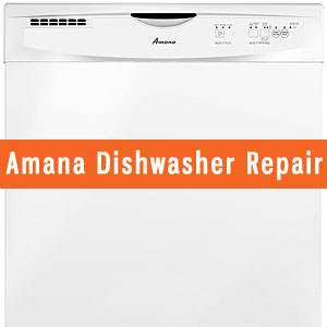 Los Angeles Amana Dishwasher Repair and Service. Tel: (800) 530-7906