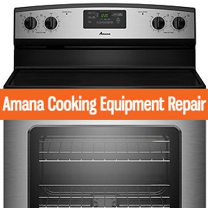 Los Angeles Amana Oven Repair and Service. Tel: (800) 530-7906