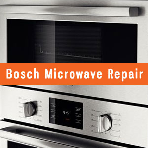 Los Angeles Bosch Microwaves Repair and Service. Tel: (800) 530-7906