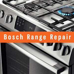 Los Angeles Bosch Ranges Repair and Service. Tel: (800) 530-7906