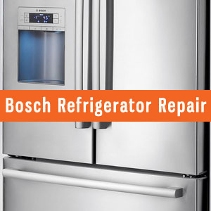 Los Angeles Bosch Refrigerators Repair and Service. Tel: (800) 530-7906
