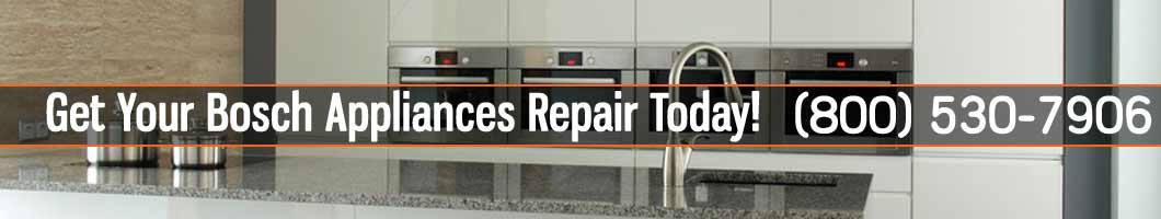 Los Angeles Bosch Appliances Repair and Service. Tel: (800) 530-7906