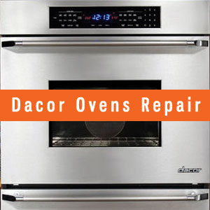 Los Angeles Dacor Ovens Repair and Service. Tel: (800) 530-7906
