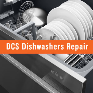Los Angeles DCS Dishwashers Repair and Service. Tel: (800) 530-7906