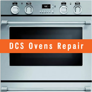 Los Angeles DCS Ovens Repair and Service. Tel: (800) 530-7906