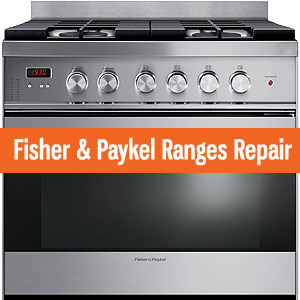 Los Angeles Fisher & Paykel Ranges Repair and Service. Tel: (800) 530-7906