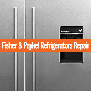 Los Angeles Fisher & Paykel Refrigerators Repair and Service. Tel: (800) 530-7906