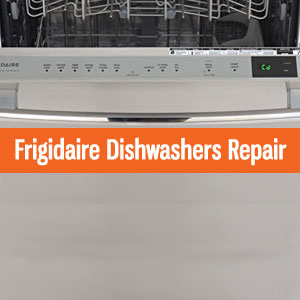 Los Angeles Frigidaire Dishwashers Repair and Service. Tel: (800) 530-7906