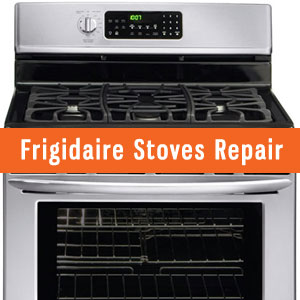 Los Angeles Frigidaire Stoves Repair and Service. Tel: (800) 530-7906