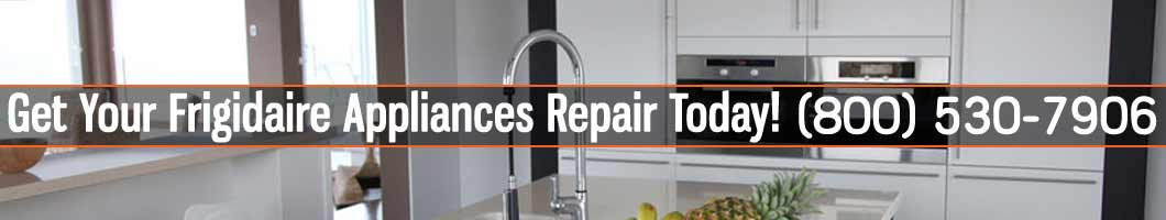 Los Angeles Frigidaire Appliances Repair and Service. Tel: (800) 530-7906