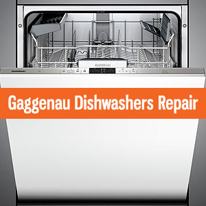 Los Angeles Gaggenau Dishwashers Repair and Service. Tel: (800) 530-7906