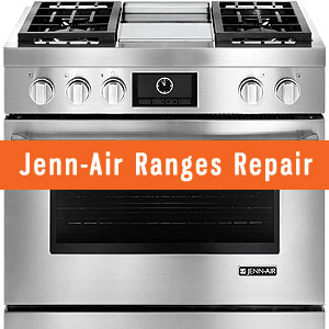 Los Angeles Jenn Air Ranges Repair and Service. Tel: (800) 530-7906