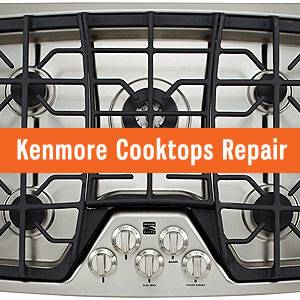 Los Angeles Kenmore Cooktops Repair and Service. Tel: (800) 530-7906