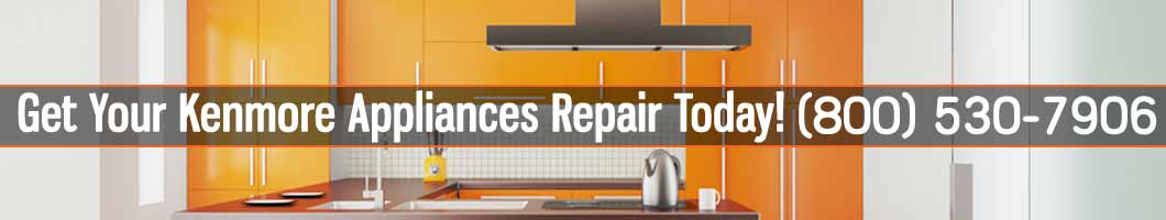 Los Angeles Kenmore Appliances Repair and Service. Tel: (800) 530-7906
