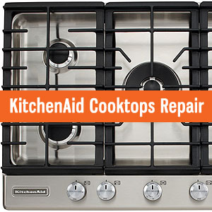 Los Angeles KitchenAid Cooktops Repair And Service. Tel: (800) 530 7906