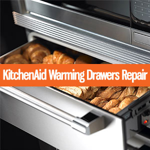 Los Angeles KitchenAid Warming Drawers Repair and Service. Tel: (800) 530-7906