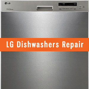 Los Angeles LG Dishwashers Repair and Service. Tel: (800) 530-7906