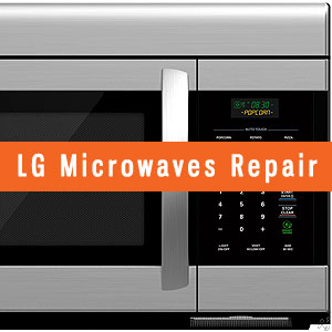 Los Angeles LG Microwaves Repair and Service. Tel: (800) 530-7906