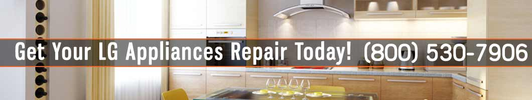 Los Angeles LG Appliances Repair and Service. Tel: (800) 530-7906