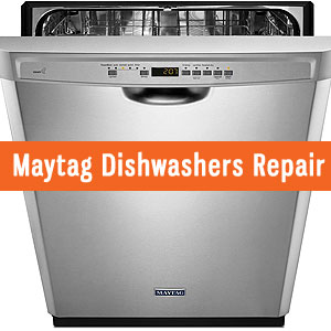 Los Angeles Maytag Dishwashers Repair and Service. Tel: (800) 530-7906