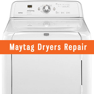 Los Angeles Maytag Dryers Repair and Service. Tel: (800) 530-7906