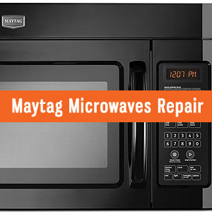 Los Angeles Maytag Microwaves Repair and Service. Tel: (800) 530-7906