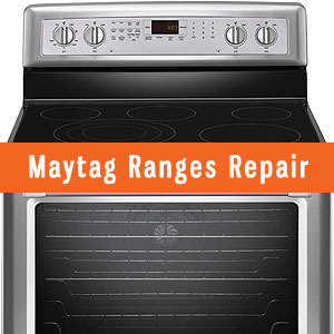 Los Angeles Maytag Ranges Repair and Service. Tel: (800) 530-7906