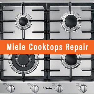 Los Angeles Miele Cooktops Repair and Service. Tel: (800) 530-7906