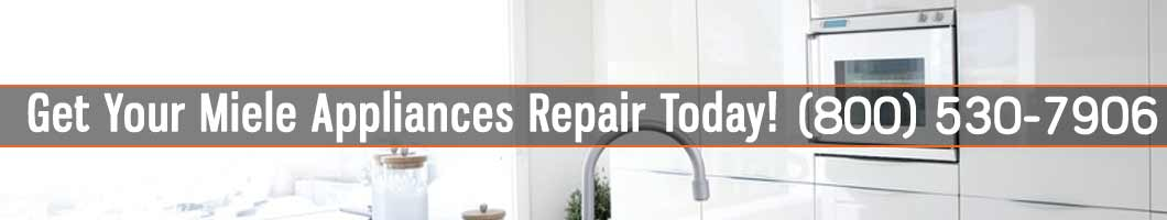 Los Angeles Miele Appliances Repair and Service. Tel: (800) 530-7906