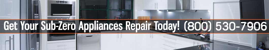 Los Angeles Sub Zero Appliances Repair and Service. Tel: (800) 530-7906