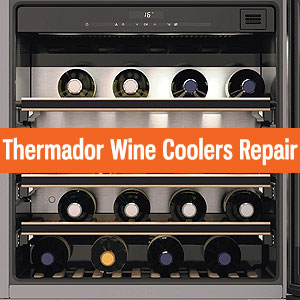 Los Angeles Thermador Wine Coolers Repair and Service. Tel: (800) 530-7906