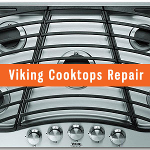 Los Angeles Viking Cooktops Repair and Service. Tel: (800) 530-7906