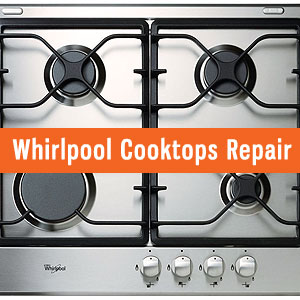 Los Angeles Whirlpool Cooktops Repair and Service. Tel: (800) 530-7906