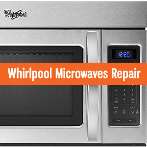 Los Angeles Whirlpool Microwaves Repair and Service. Tel: (800) 530-7906