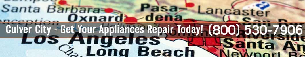 Culver City Appliances Repair and Service. Tel: (800) 530-7906