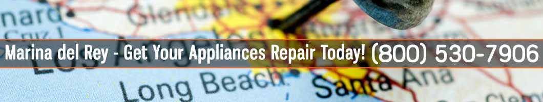 Marina Del Rey Appliances Repair and Service. Tel: (800) 530-7906