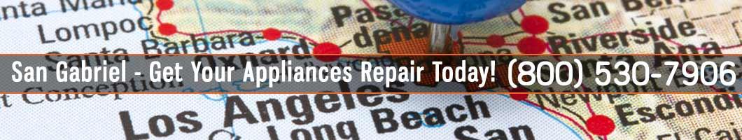 San Gabriel Appliances Repair and Service. Tel: (800) 530-7906