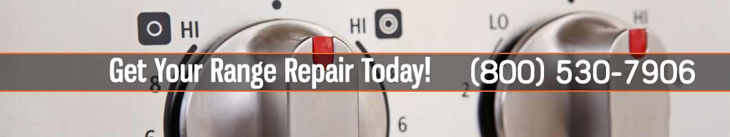 Range Repair and Service. Tel: (800) 530-7906